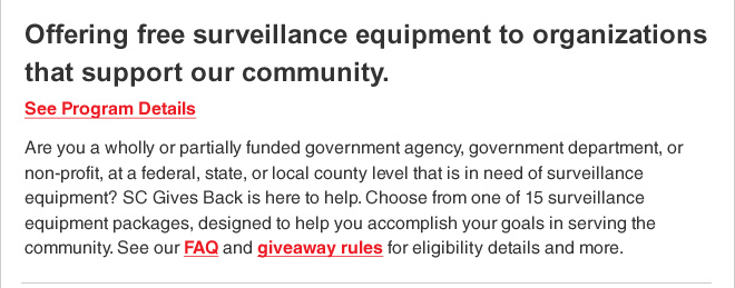 Offering free surveillance equipment to organizations that support our community.