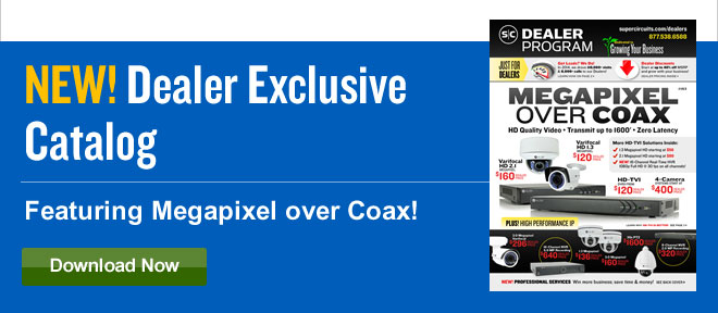 NEW! Dealer Exclusive Catalog - Featuring Megapixel over Coax!