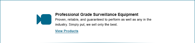 Professional Grade Surveillance Equipment
