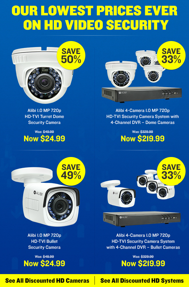 Huge Savings on HD Video Security Cameras and Systems
