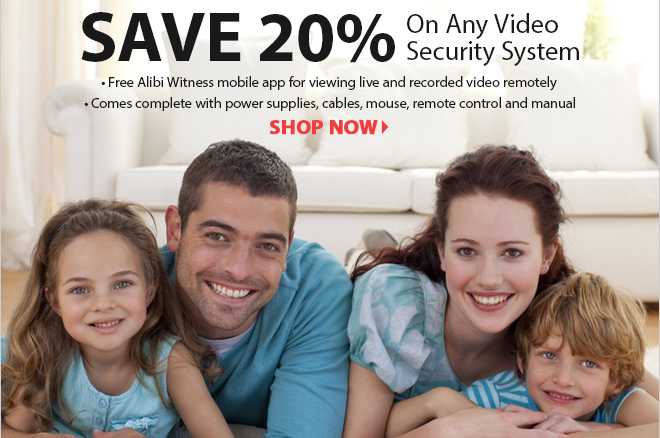 Save 20% On Any Video Security System