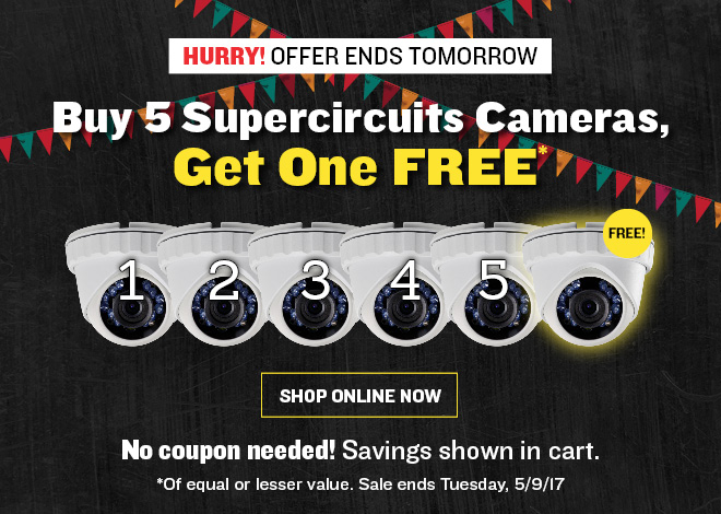 Buy 5 Supercircuits Cameras, Get One FREE