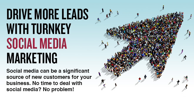 Drive More Leads with Turnkey Social Media Marketing