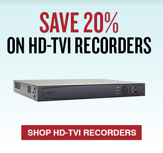 Save 20% on HD TVI Recorders