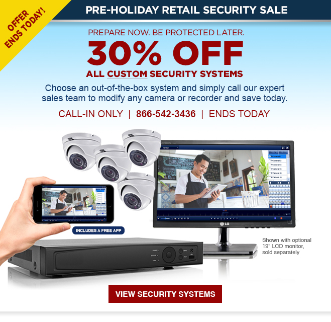330% off all custom security systems - call-in only - ends today!