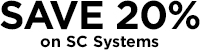Save 20% on SC Systems