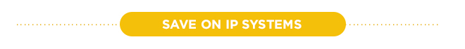 Save on IP Systems