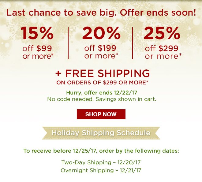 Last Chance to Save Big + Free Shipping on Orders $299 or More - Shop Now!