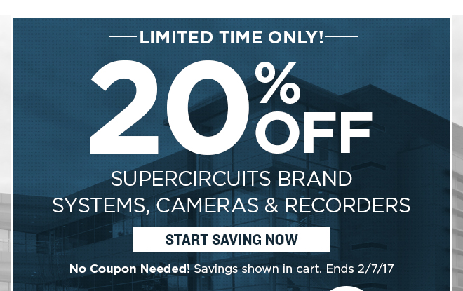 20% Off Supercircuits Systems, Cameras and Recorders