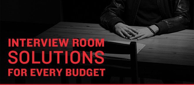 Interview room solutions for every budget