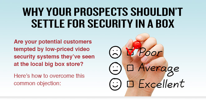 Why Your Prospects Shouldn't Settle for Security in a Box